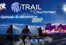 TRAIL DE COURNONSEC : OUVERTURE DES INSCRIPTIONS 2017
